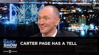 Exclusive - Carter Page Has a Tell: The Daily Show
