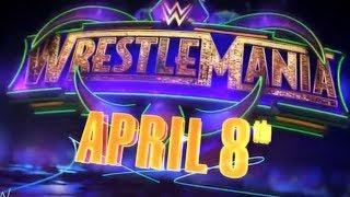 WWE Wrestlemania 34 - Promo