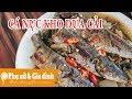 Cách làm cá nục kho dưa cải chua...mp3