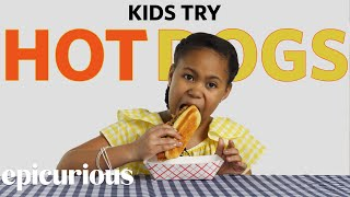 Kids Try Hot Dogs from 10 States   Bon Appétit