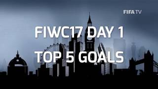 TOP 5 GOALS - FIWC2017 - GROUP STAGE
