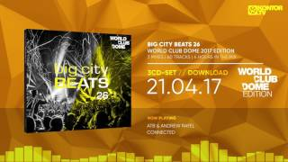 Big City Beats 26 - World Club Dome 2017 Edition (Official Minimix HD)
