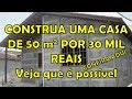 Construa uma casa de 50 m2 por 30 mil re...mp3