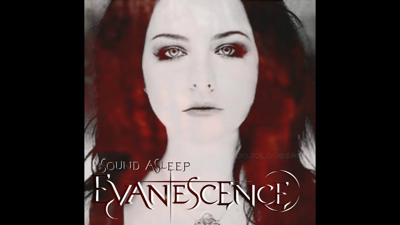 We all acquire plenty of tunes evanescence