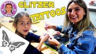 GLITZER TATTOO Studio Top Model für MILEY und ILKAY | MILEYS WELT