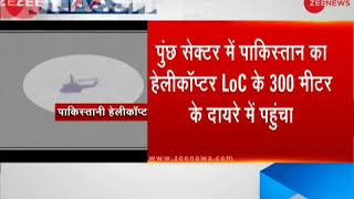 Pakistani helicopter hovered for 10 minutes near LoC