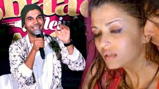 Rajkummar Rao's Reaction About Romancing With Aishwarya Rai In Fanney Khan movie