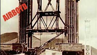 Building The Golden Gate Bridge (1930