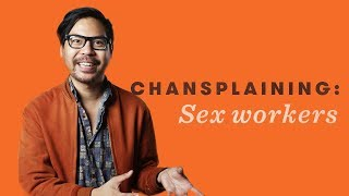 Guess Who Is A Sex Worker - Chansplaining