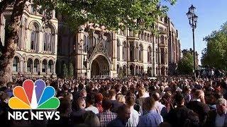 Vigil For Manchester Arena Attack Victims | NBC News