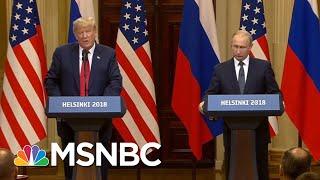 President Donald Trump Is Serving As A Hype Man For Vladimir Putin | Velshi & Ruhle | MSNBC