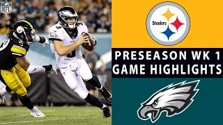 Steelers vs. Eagles Highlights | NFL 2018 Preseason Week 1