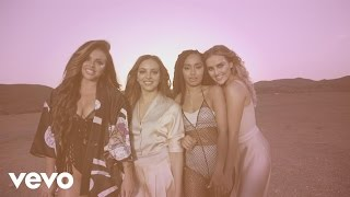 Little Mix - Shout Out to My Ex (Behind The Scenes)