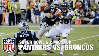 Panthers vs. Broncos: Super Bowl 50 | First Half Mic'd Up Highlights | Inside the NFL