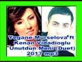 Kenan Vidadioglu ft Yegane Murselova Unu...mp3