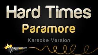Paramore - Hard Times (Karaoke Version)