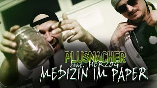 PLUSMACHER - Medizin im Paper feat HERZOG ► Prod. The BREED (Official Video)