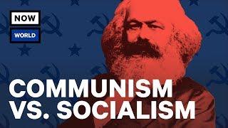 Communism vs. Socialism: What