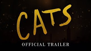 CATS  - Official Trailer [HD]