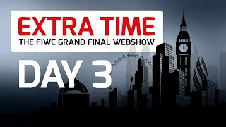 EXTRA TIME #3 - The FIWC 2017 Grand Final Webshow