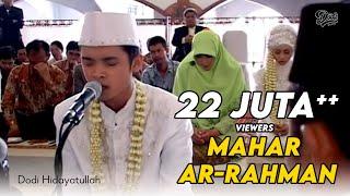 Mahar Surah Ar- Rahman - Hadirin Menangis Terharu (Dodi Hidayatullah)
