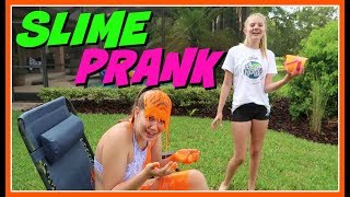 SLIME PRANK ON MY SISTER || Taylor and Vanessa