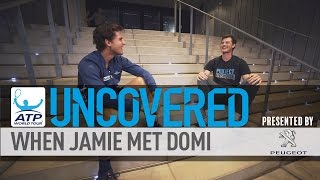 Uncovered Special Jamie Murray Interviews Dominic Thiem