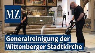In Wittenberg wird derzeit die Stadtkirche einer Generalreinigung unterzogen.