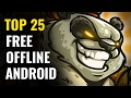 Top 25 FREE OFFLINE Android Games |  No ...mp3