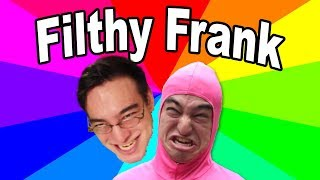 """The Memes Of Filthy Frank - The Origin Of """"It"""