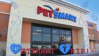 My trip to PetSmart!