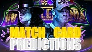 WWE WrestleMania 34 Match Card PREDICTIONS