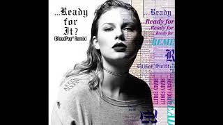Taylor Swift - …Ready for It? (BloodPop® Remix) (Audio)