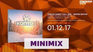 Kontor Sunset Chill 2018 - Winter Edition (Official Minimix HD)