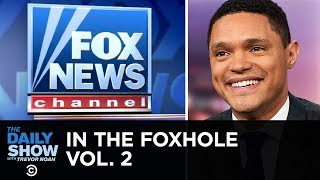 In the Foxhole Vol. 2   The Daily Show