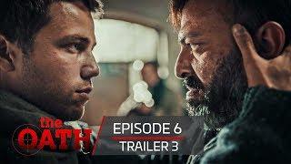 The Oath | Episode 6 -Trailer 3
