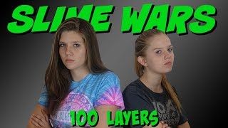 SLIME WARS 100 LAYERS CHALLENGE || Taylor and Vanessa