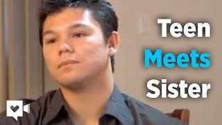 Homeless teen finds sister but that