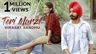 Teri Marzi - Virasat Sandhu (Full Song) | Latest Punjabi Song 2017 | Lokdhun Punjabi