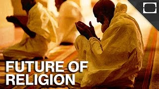 What Does The Future Of Religion Look Like?