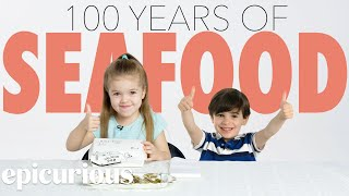 Kids Try 100 Years of Seafood | Bon Appétit