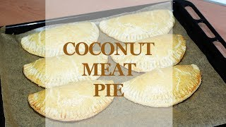 Coconut Meat Pie | All Nigerian Recipes