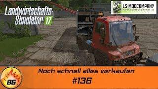 LS17 - Hof Bergmann #136   Noch schnell alles verkaufen   Let