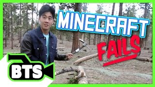 Real Life Minecraft Fails (BTS)