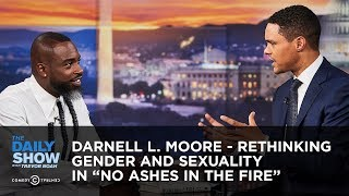 """Darnell L. Moore - Rethinking Gender and Sexuality in """"No Ashes in the Fire"""" 