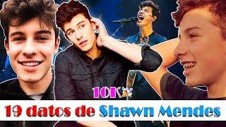 19 datos curiosos de Shawn Mendes | Especial 10K