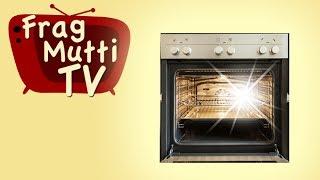 Backofen reinigen - Frag Mutti TV