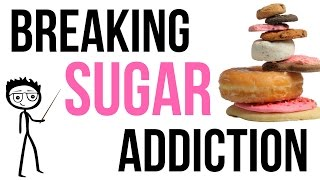 How to Break Sugar Addiction: 7 Steps to Help You Stop Eating Sugar