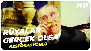 Rüyalar Gerçek Olsa  - Türk Filmi (Restorasyonlu)