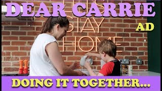 Doing it Together | AD | DEAR CARRIE